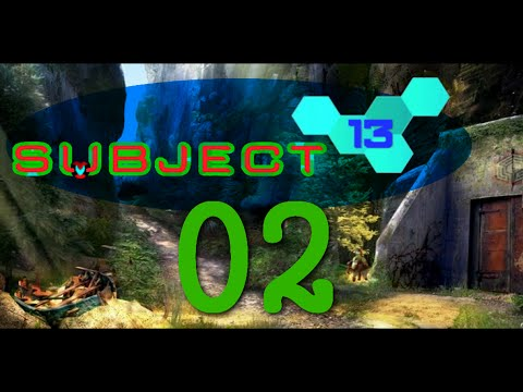 Subject 13 - Episode 02  - Enjoying the Puzzles!