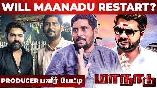 Maanadu Shooting – Producer Suresh Kamatchi Interview
