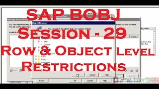 Row Level & Object Level Restrictions - SAP Business Objects Tutorial (BOBJ) 4.0 - Session - 29