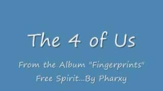 The 4 of Us - free spirit