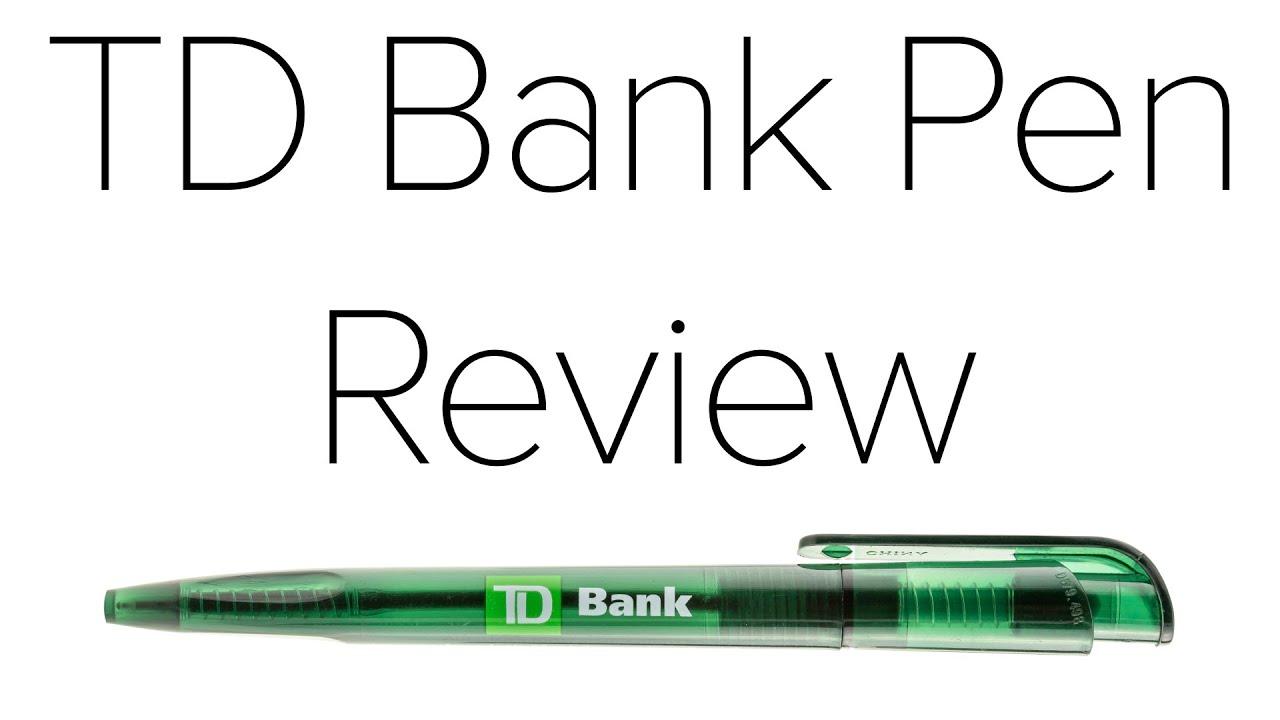 TD Bank Pen Review
