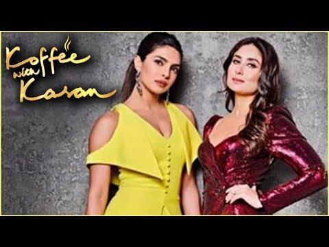 FIRST LOOK Kareena Kapoor & Priyanka Chopra | Koffee With Karan Season 6 thumbnail