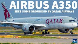 Qatar Airways Grounds Some A350s