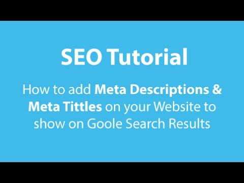 SEO Adding Titles & Descriptions Meta Tags In Your Website