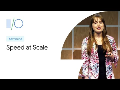 Speed at Scale: Web Performance Tips and Tricks from the Trenches (Google I/O '19) Mp3