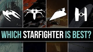 Which Star Wars Faction has the BEST STARFIGHTERS? | Star Wars Lore