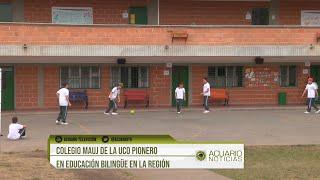 Colegio MAUJ de la UCO pionero en educación bilingüe en la región
