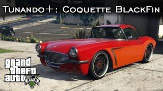 Tunando+: Coquette BlackFin - Que roncooooo! ;) | GTA V - PS4 [PT-BR]