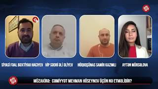 Müzakirə: Cəmiyyət Mehman Hseynov üçün nə etməlidir?