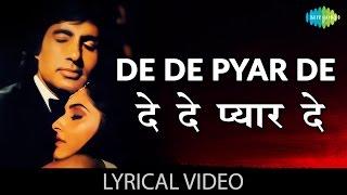 De De Pyaar De with lyrics | दे दे प्यार दे गाने के बोल | Sharaabi | Amitabh Bachan/Jaya Prada