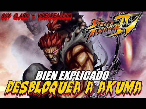 DESBLOQUEAR a AKUMA en Street Fighter IV | BIEN EXPLICADO | Soy Clark