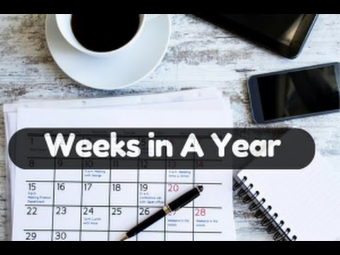 How Many Weeks Are In Year Best Answer