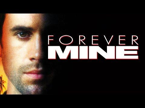 Forever Mine (Trailer)