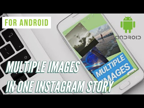 MULTIPLE PICTURES IN ONE INSTAGRAM STORY FOR ANDROID