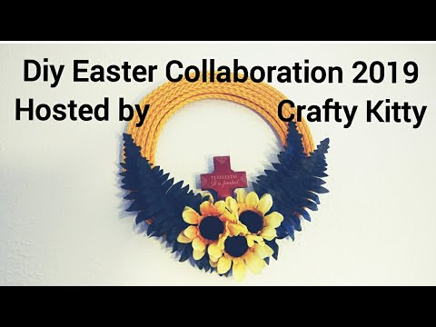 DIY EASTER COLLABORATION 2019 HOSTED BY Crafty Kitty. RELIGIOUS EASTER WREATH/SUNFLOWERS WALL DECOR
