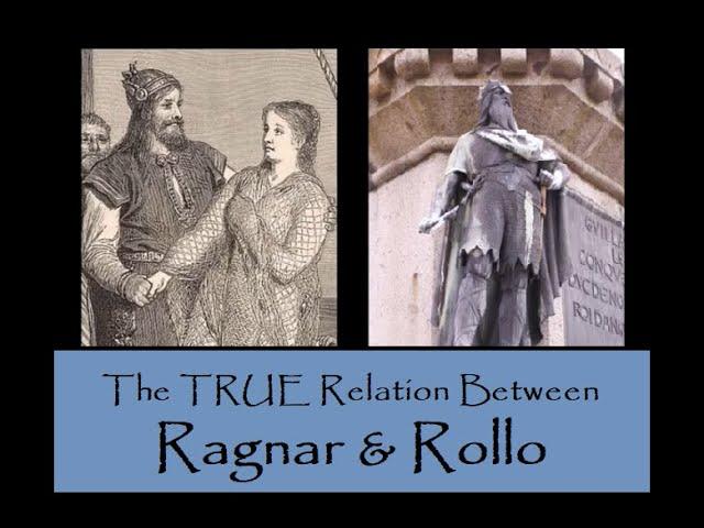 The True Relation Between Ragnar & Rollo