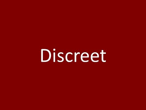 Discreet Meaning Definition Pronunciation Example Synonym Antonyms
