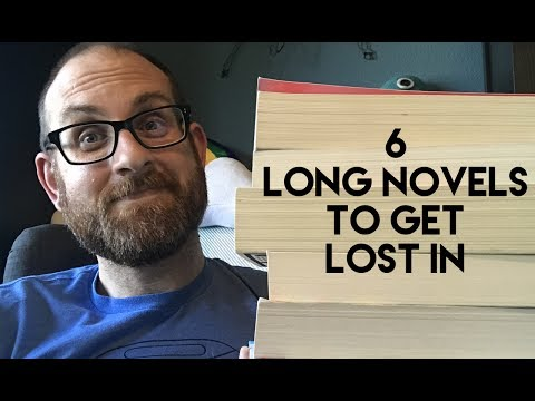 6 Long Novels to Get Lost In