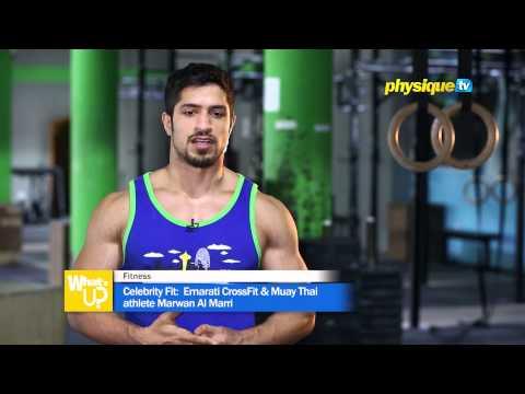 Celebrity Fit:  Emarati CrossFit & Muay Thai athlete Marwan Al Marri