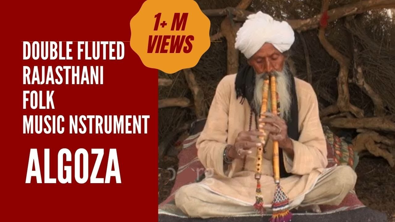 Algoza - he double fluted Rajasthani folk instrument  Rajasthani Music Tradition  Local Indian Music