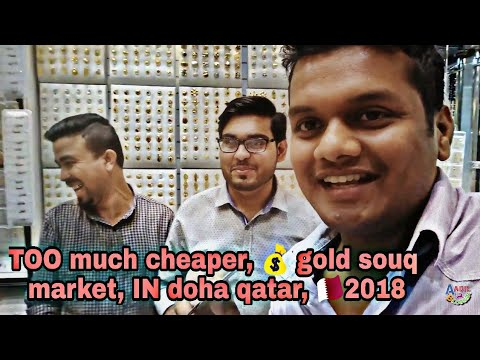TOO much cheaper, 💰 gold souq, market, IN doha qatar, 🇶🇦2018