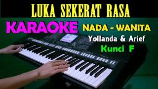 LUKA SEKERAT RASA - Yollanda & Arief | KARAOKE Nada Wanita