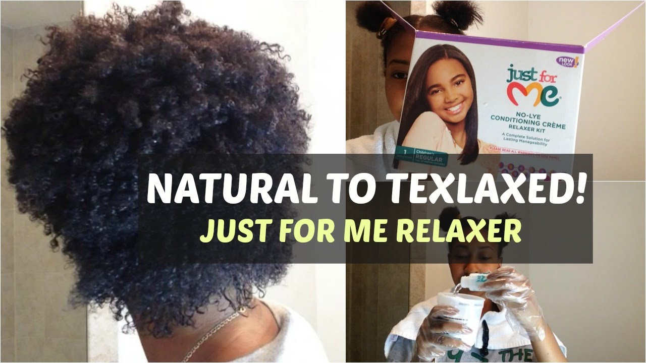 Comment Faire Pour Me Relaxer natural to texlaxed | just for me relaxer