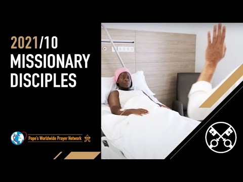 Missionary disciples – The Pope Video 10 – October 2021