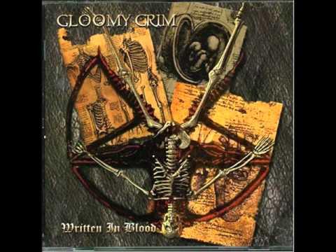 GLOOMY GRIM   Written In Blood   Full Album 2001