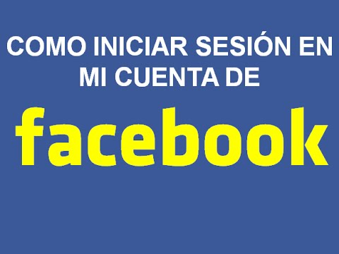 como iniciar sesiÓn en facebook 2018 youtube