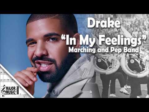 """In My Feelings"" Drake Marching/Pep Band Sheet Music Arrangement"