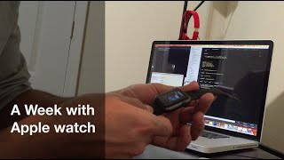 A week with Apple Watch - Review