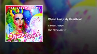 Chase Away My Heartbeat