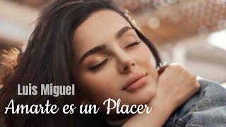 Luis Miguel Amarte Es Un Placer (Tradução/Legendado)ᴴᴰ