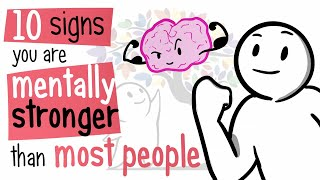 10 Signs You Are Mentally Stronger Than Most People