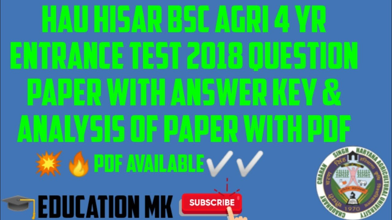 hau hisar bsc agri 4 yr entrance test 2018 question paper. Black Bedroom Furniture Sets. Home Design Ideas