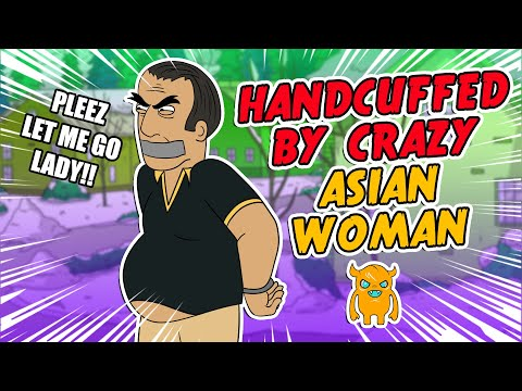 Poor Guy Handcuffed by Crazy Asian Woman