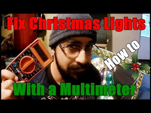 How To Find Bad Bulb In Christmas Lights.Quickly Find The Bad Bulb On Your Christmas Lights Using A Multimeter How To