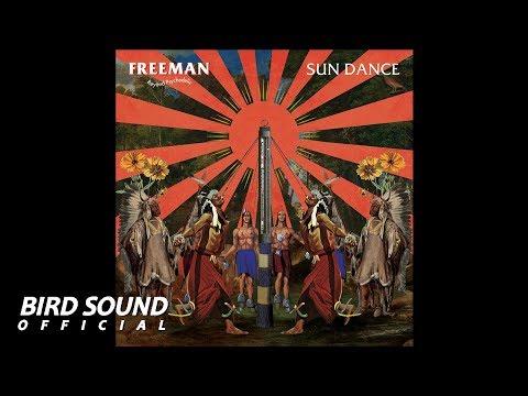FREEMAN || SUNDANCE [[OFFICIAL AUDIO]]