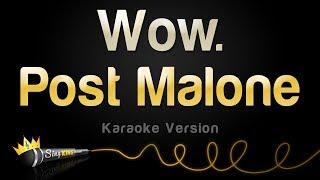 Post Malone - Wow. (Karaoke Version)
