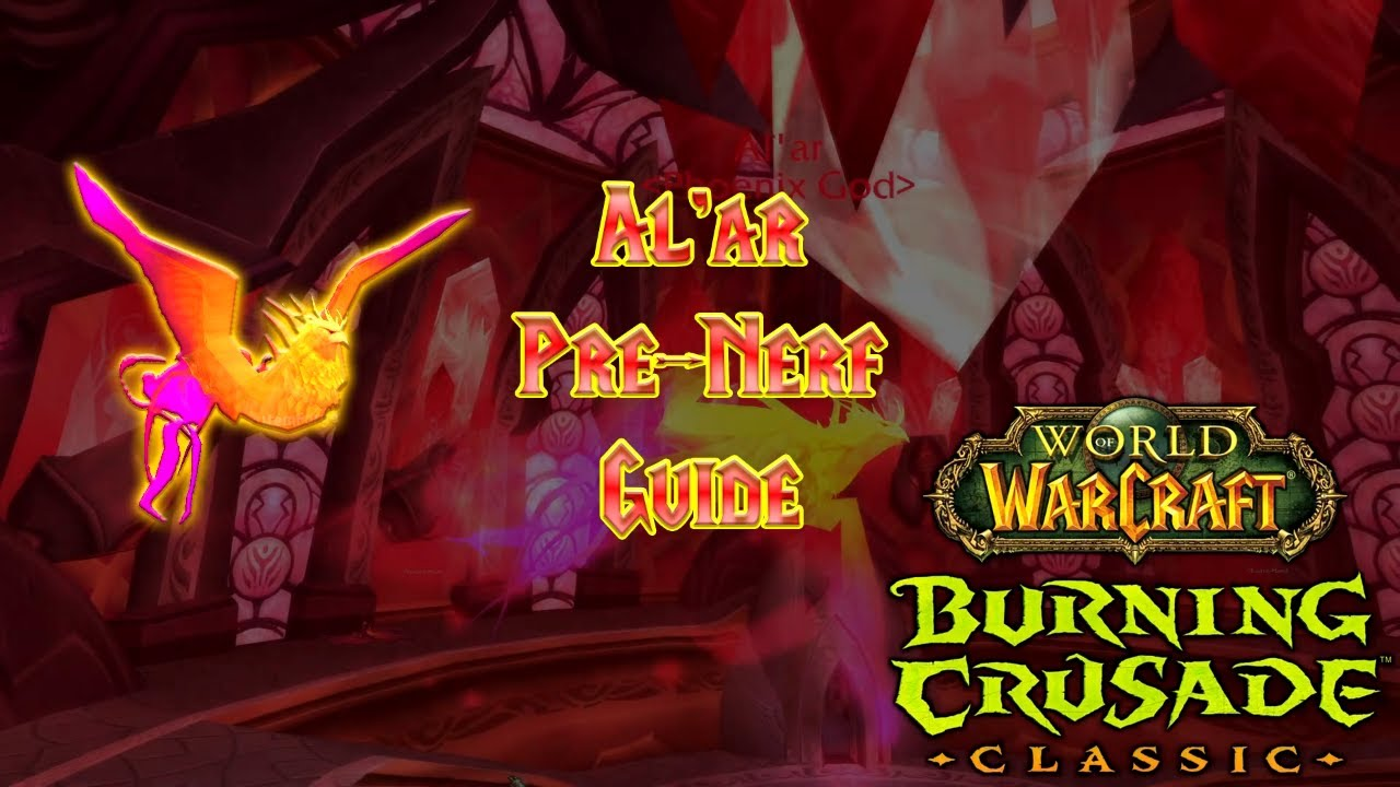 Download TBC Classic - Pre-Nerf Al'ar Boss Guide