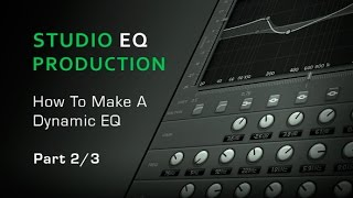 What Is Dynamic EQ How to Make It - Part 23