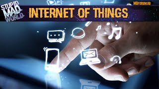 Что такое интернет вещей (Internet Of Things) и для чего он нужен?