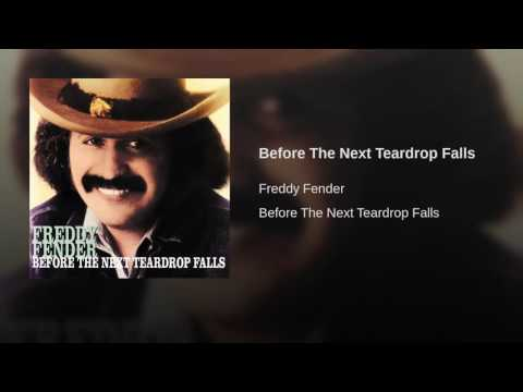 Before The Next Teardrop Falls