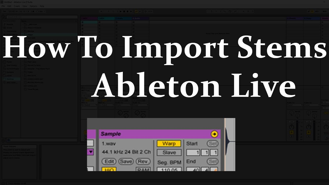 How To Import Stems Into Ableton Live