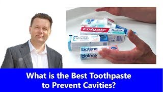 What is the Best Toothpaste to Prevent Cavities?