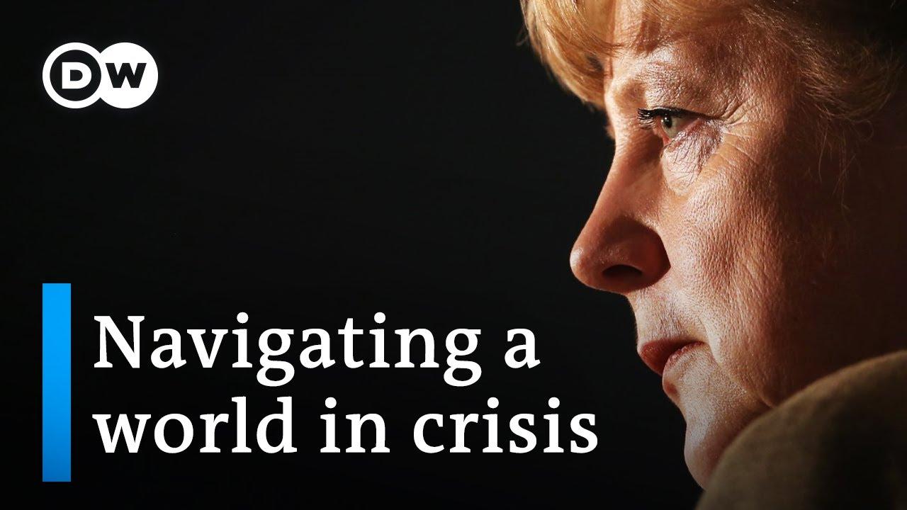 Angela Merkel  Navigating a world in crisis  DW Documentary