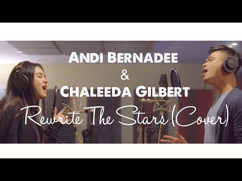 Free Download Andi Bernadee & Chaleeda Gilbert - Rewrite The Stars (cover) Mp3 dan Mp4