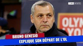 Bruno Genesio explique son départ de l'Olympique Lyonnais !