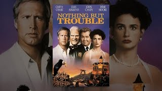 Nothing but Trouble (1991)(Get spooked silly when Chevy Chase and Demi Moore take a wrong turnpike exit and find